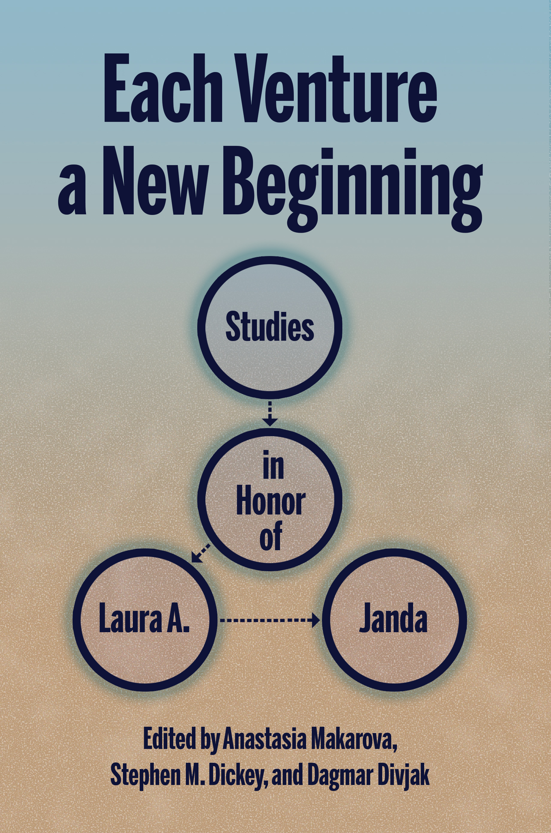 Each Venture a New Beginning: Studies in Honor of Laura A