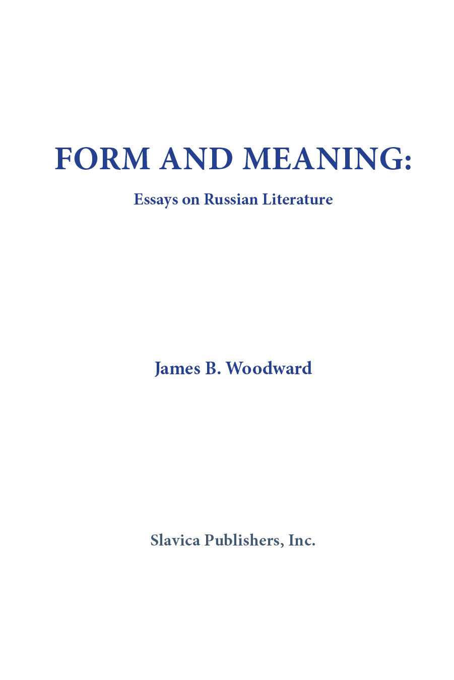 form and meaning essays on russian literature slavica publishers form and meaning essays on russian literature